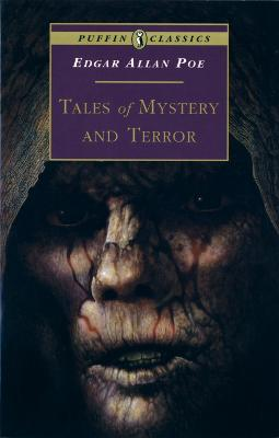 Tales of Mystery and Terror by Edgar Allan Poe