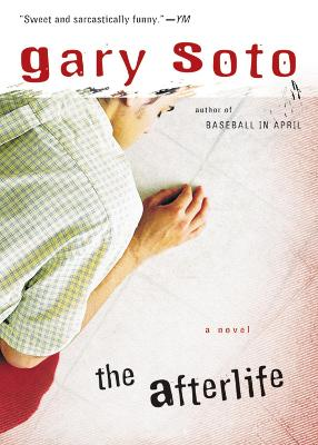 The The Afterlife by Gary Soto