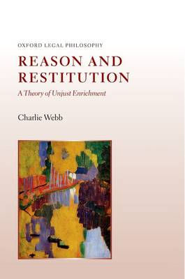 Reason and Restitution by Charlie Webb