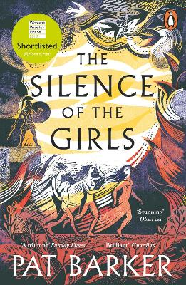 The The Silence of the Girls by Pat Barker