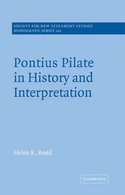 Pontius Pilate in History and Interpretation book