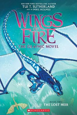 The Lost Heir (Wings of Fire Graphic Novel #2) book