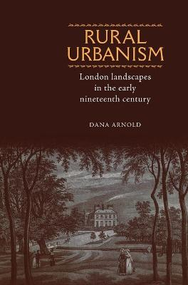 Rural Urbanism by Dana Arnold