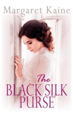 The Black Silk Purse by Margaret Kaine