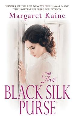 The Black Silk Purse by Margaret Kaine
