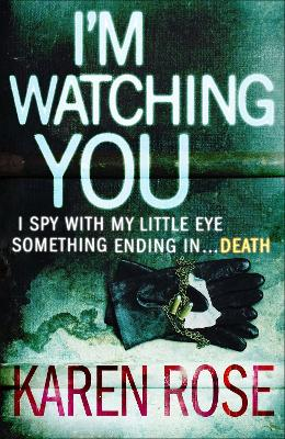 I'm Watching You (The Chicago Series Book 2) book