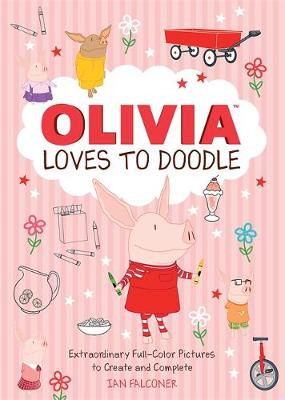 Olivia Loves to Doodle by Ian Falconer