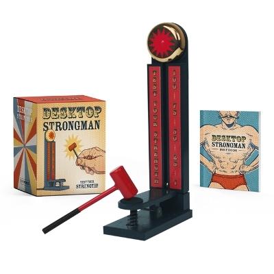 Desktop Strongman: Test Your Strength! by Derby Hawkins