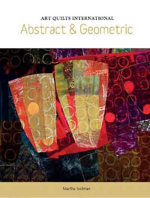 Art Quilts International by Martha Sielman