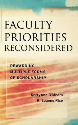 Faculty Priorities Reconsidered by KerryAnn O'Meara