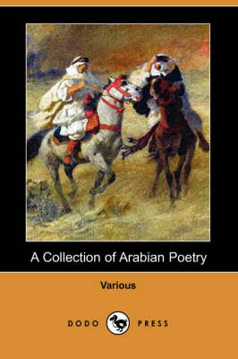 Collection of Arabian Poetry (Dodo Press) book