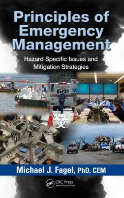 Principles of Emergency Management by Michael J. Fagel