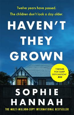 Haven't They Grown: The addictive and engrossing Richard & Judy Book Club pick book
