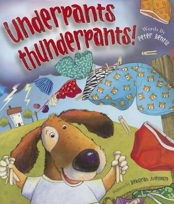 Underpants Thunderpants! by Peter Bently