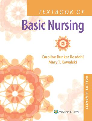 Textbook of Basic Nursing by Caroline Bunker Rosdahl