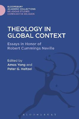 Theology in Global Context by Peter Goodwin Heltzel