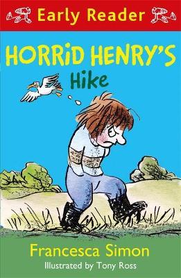 Horrid Henry Early Reader: Horrid Henry's Hike book
