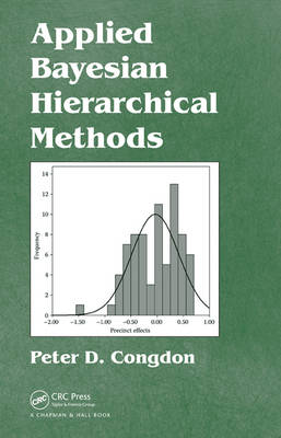 Applied Bayesian Hierarchical Methods by Peter Congdon