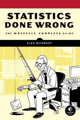 Statistics Done Wrong by Alex Reinhart