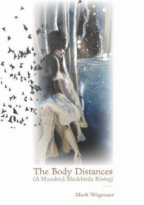 The Body Distances by Mark Wagenaar