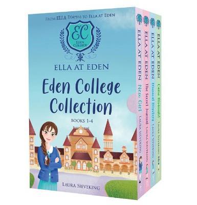 Ella at Eden 1-4 Boxed Set: Eden College Collection by Laura Sieveking