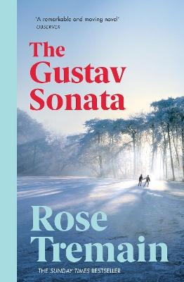 Gustav Sonata by Rose Tremain