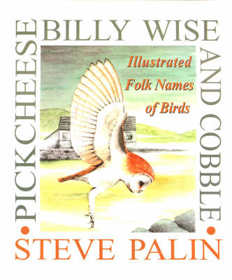 Pickcheese, Billy Wise and Cobble by Steve Palin