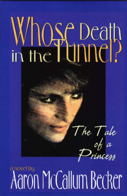 Whose Death in the Tunnel? book