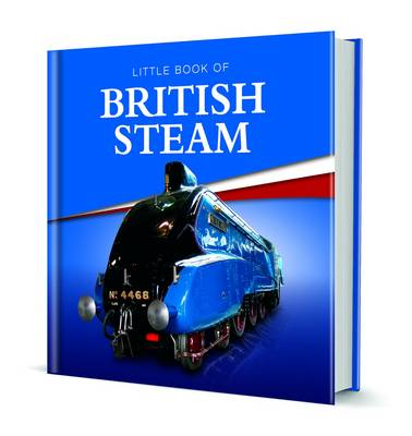 Little Book of British Steam by Charlie Morgan