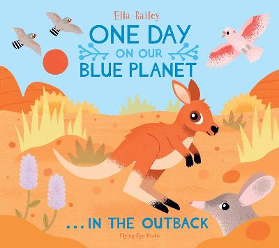 One Day on Our Blue Planet ...In the Outback book