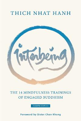 Interbeing: The 14 Mindfulness Trainings of Engaged Buddhism by Thich Nhat Hanh
