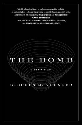 The Bomb by Stephen M Younger