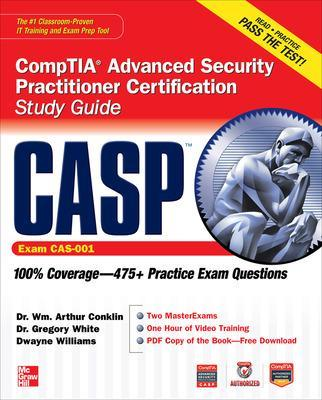 CASP CompTIA Advanced Security Practitioner Certification Study Guide (Exam CAS-001) book
