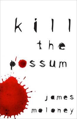 Kill The Possum book