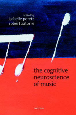 Cognitive Neuroscience of Music book