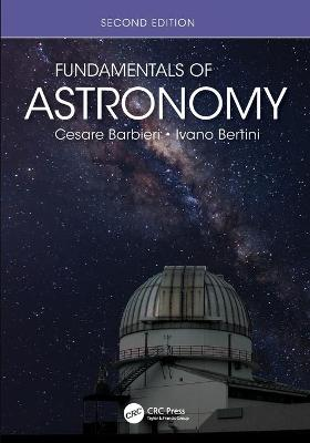 Fundamentals of Astronomy by Cesare Barbieri