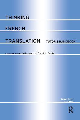 Thinking French Translation by Sandor Hervey