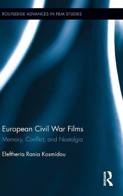 European Civil War Films by Eleftheria Rania Kosmidou