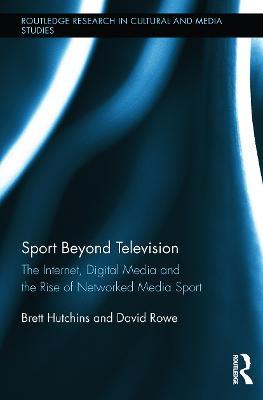 Sport Beyond Television by Brett Hutchins