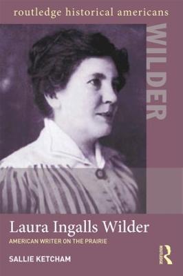 Laura Ingalls Wilder by Sallie Ketcham