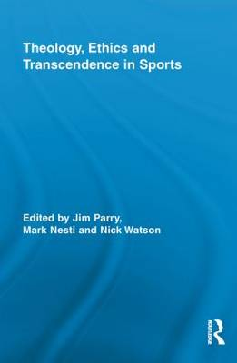 Theology, Ethics and Transcendence in Sports book