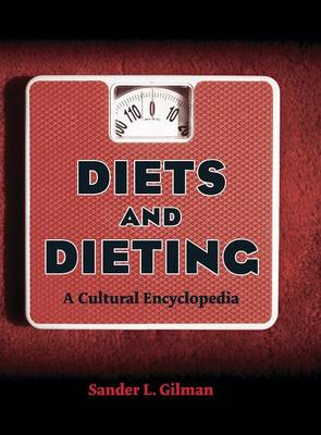 Diets and Dieting by Sander L. Gilman