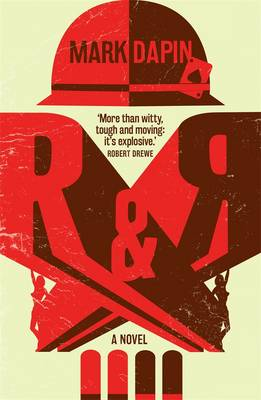 R&R by Mark Dapin