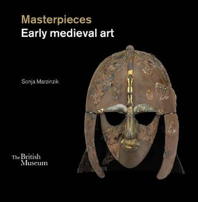 Masterpieces of Late Roman, Byzantine and Early Medieval Art book