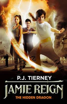 Jamie Reign The Hidden Dragon by P.J. Tierney
