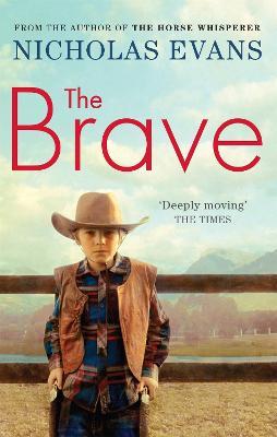 Brave by Nicholas Evans