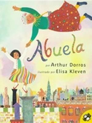 Abuela (Spanish) by Arthur Dorros