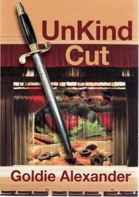 Unkind Cut by Goldie Alexander