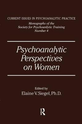 Psychoanalytic Perspectives on Women book