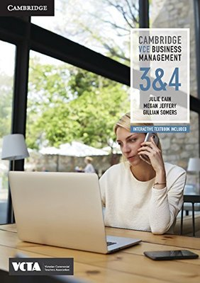 Cambridge VCE Business Management Units 3 and 4 by Julie Cain